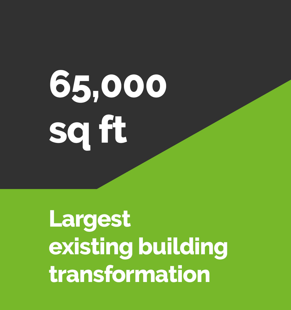 65000 sq ft largest existing building transformation
